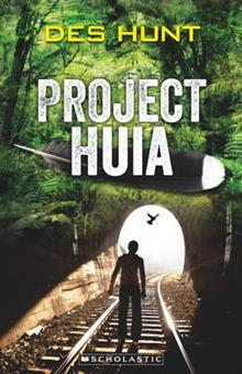 Project Huia - a book about one boy's adventure into the past in search of a bird.