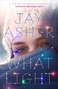 What Light by Jay Asher girl's face bright lights