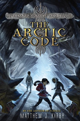 The Arctic Code letters in yellow on top three kids in jackets inside ice cave wolf like faces on sides