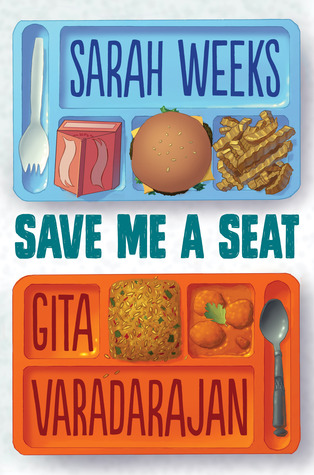 image of lunch trays on top and bottom with food in compartments Sarah Weeks on top Save me a seat in middle Gita Varadarajan in bottom tray two compartments