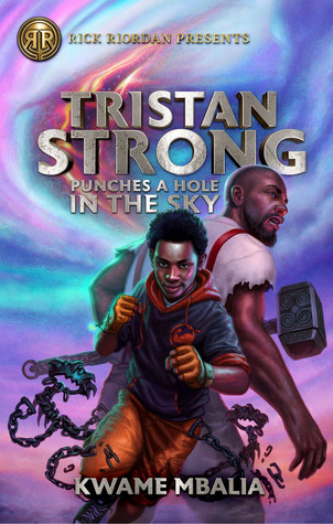 Tristan Strong big white letter punches a hole in the sky smaller letters below blue/pink sky behind with gash large African man bald with white shirt holding hammer African boy in hoodie holding fists iron handcuff looking thing around his waist