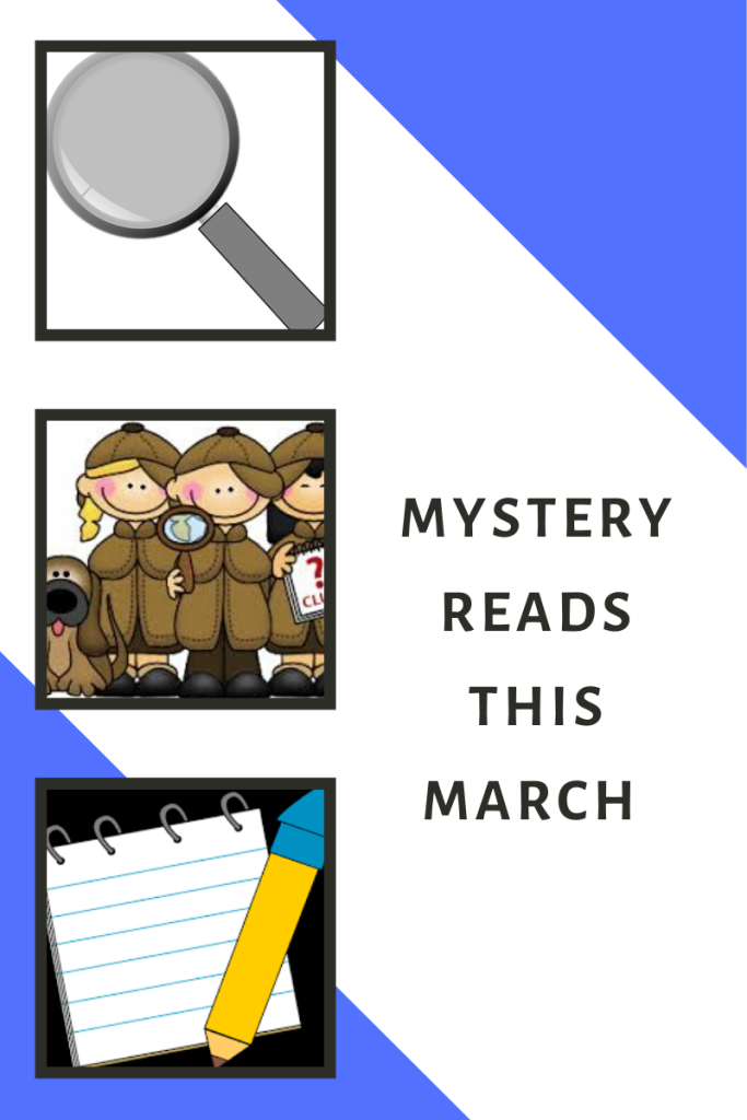 Mystery reads this March black letters down right edge of image. top right and bottom left blue triangles. three boxes along left edge. top box silver magnifying glass. middle box group of kids in coats and dog looking like detectives. bottom box notebook and yellow pencil.