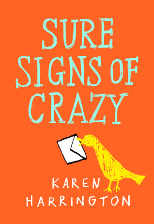 Sure signs of crazy on orange background yellow bird drawn holding white envelope Karen Harrington at bottom
