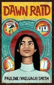 young girl with long black hair in middle of cover in white turtle neck. red circle behind her. small circles around that. images of house, milk bottles, skating boot and sign with Polynesian Panthers inside. blue pattern around middle circle. Dawn Raid in red letter on yellow background at top.