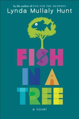 blue background. green tree with fish shape inside in blue. letters in different colours underneath. Fish in purple. 'In' in purple. 'A' in orange. Tree in blue and green. Lynda Mullaly Hunt in white at top.