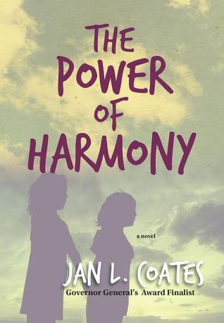 The power of harmony in purple letters across image of sky behind letters. shadows of two girls at bottom of cover. Jan L. Coates in white at bottom.