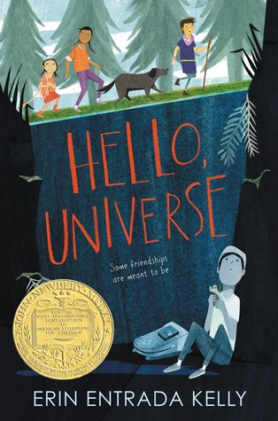 image in two halves. top half has three kids and dog walking through woods. second half has dark space with boy seated on ground with bag beside him. Hello, universe in red letters above boy seated. yellow Newbery medal seal in left corner. Erin Entrada Kelly at bottom.