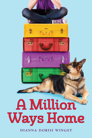 blue cover with words in red at bottom. 'A Million Ways Home' Dianna Dorisi Winget underneath. image of four suitcases in green, purple, red and yellow with girl seated cross-legged on top in jeans and purple top. head and shoulders cut out. large German Shepherd dog lying beside suitcases looking up.