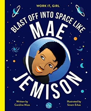 dark blue background looks like outer space with planets and galaxies. Blast off into space like Mae Jemison in white letters around image of face of short-haired African American women.