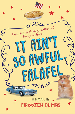 cover has light orange background. images of small pie with flag at top, small guinea pig at bottom with blue car. patterns around letters across middle which read It Ain't So Awful Falafel. small red stars around all.