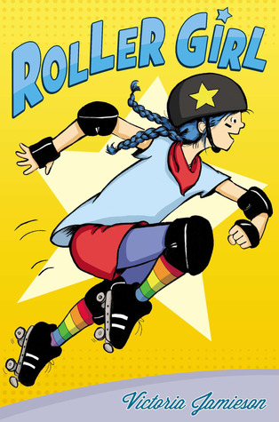 yellow cover with white star in middle. young girl in roller skates and gear jumping in middle with blue hair. large blue letters across top reads Roller Girl.