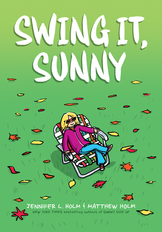 green cover with orange and brown leaves. looks like lawn. white letters on top Swing it, Sunny. girl in pink jumper and jeans sitting in chair looking up.