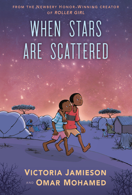 image of two small African boys walking together at night among tents. sky is purple and pink with lights of stars around. large letters in blue at top read When Stars Are Scattered.