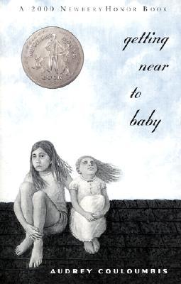 image of two girls sitting on what looks like brick roof. blue sky and clouds above them. girls appear to be handdrawn. cursive black writing along right reads Getting near to baby. Newbery Honor seal on left.