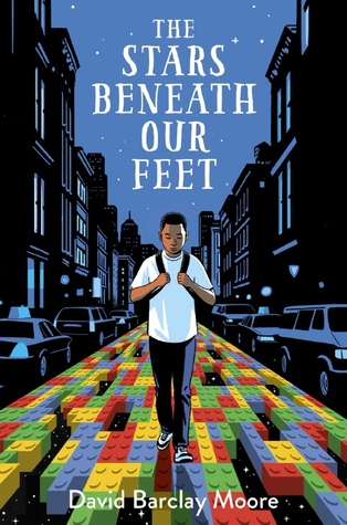 book cover image of African American boy holding backpack straps in middle walking on top of colourful lego bricks. cars parked beside road with buildings on either side. night sky in middle with stars. white letters at top read The Stars Beneath Our Feet. smaller letters at bottom edge read David Barclay Moore.