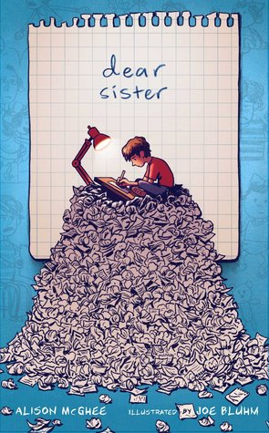 image of young boy writing on top of large pile of paper with desk lamp. image of torn paper behind him with handwritten letters 'dear sister.' blue background.