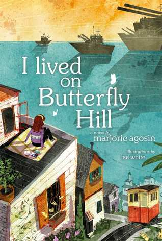 cover image of houses on left side. girl sitting on roof of bigger house. warships on sea approaching houses with yellow sky. white letters on blue sea reads I lived on Butterfly Hill.