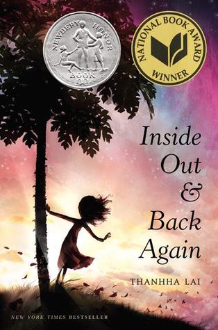 image of young girl in silhouette holding onto tree. sky and background looks purple and blue. letters in black along right side reads Inside Out & Back Again. two seals on top indicating National Book Award winner and Newbery Honor book.