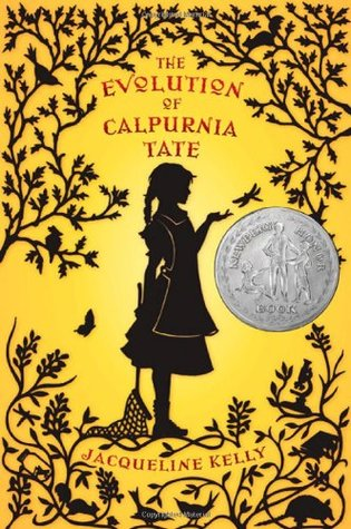 cover image of young girl in silhouette in apron holding small net and hand out to dragonfly. leaves, branches and small animals around her. yellow background. red letters above girl reads The Evolution of Calpurnia Tate.
