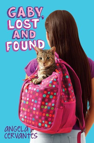 image of young girl and backpack with cat inside peeking out. backpack is pink and spotted. blue background with purple and light pink letters at top left read Gaby, Lost and Found.