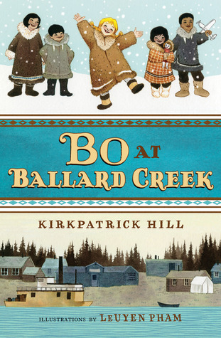 two images above blue strip with title across. title reads Bo at Ballard Creek. top image of four small children and small girl in middle playing in snow. bottom image of small town with houses and buildings with small boat on river at bottom.
