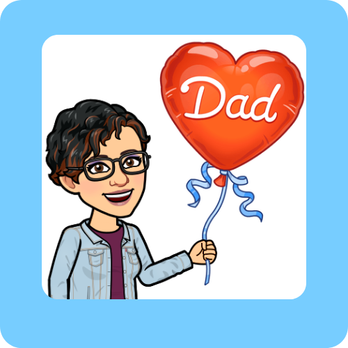 blue background with image of bitmoji character holding heart-shaped red balloon with Dad in white on it. girl bitmoji has short hair glasses and in jean jacket with dark top underneath.