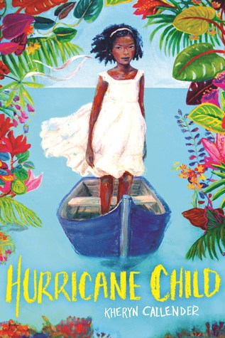image of dark-skinned girl in white dress standing inside blue boat on water. images of bright flowers around her. yellow letters at bottom read Hurricane Child.