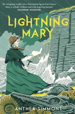 image of young girl in green dress and cape holding small pick-axe looking at towering cliffs as large waves beat at it. fossils of creatures behind her. yellow letters above girl read Lightning Mary.