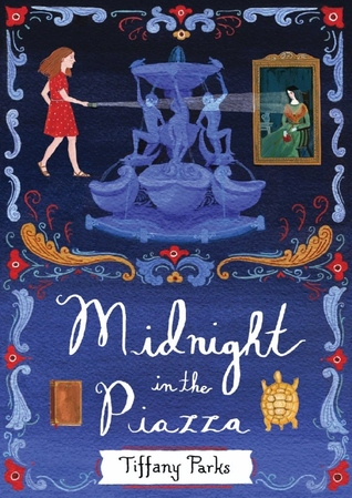 cover image on dark blue background. border has swirly patters and red flowers. bottom half white letters reading Midnight in the Piazza and image of book and turtle. top half image of girl in red dress holding torch onto painting of woman across large fountain.