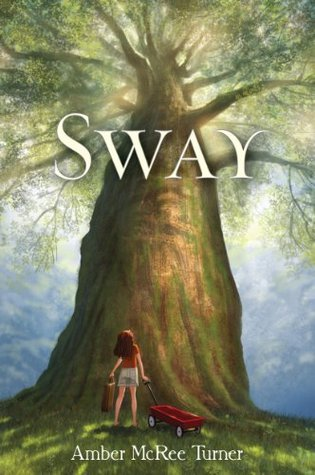 large tree across cover with canopy of branches and leaves on top. small girl with red cart at bottom looking up. large white letters across trunk reads Sway.