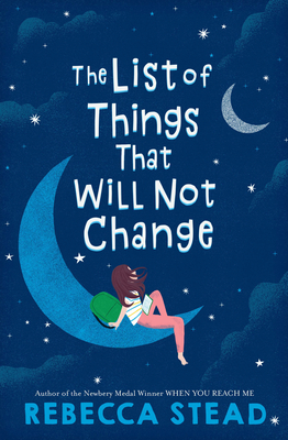 dark blue background of night sky with images of two crescent moons. big moon has girl in pink pants and striped top looking up at white letters that read 'The list of things that will not change.'